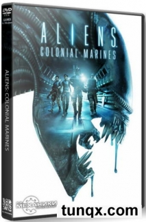 Aliens: colonial marines - collectors edition (2013) pc | repack